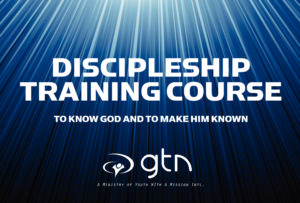 DISCIPLESHIP TRAINING COURSE